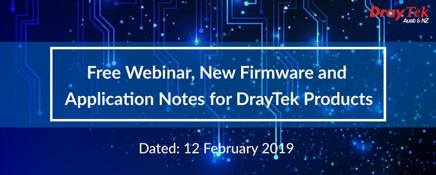 Free Webinar, New Firmware and Application Notes for DrayTek